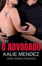 O Advogado by kalieMendez