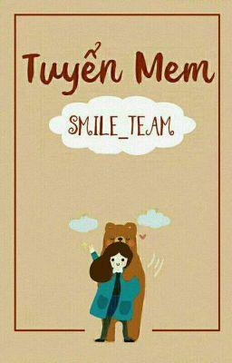 Đọc truyện Tuyển Nhân Sự Cho Smile_Team