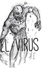 El virus by Annievaldez