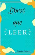 Libros que leer by Tamara_Cazares
