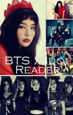 bts x idol reader Book 1 by haechansquirrel