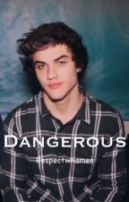 Dangerous - Ethan Dolan by respectwhamen