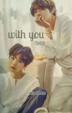 With You (Taegi)  by chaera_min