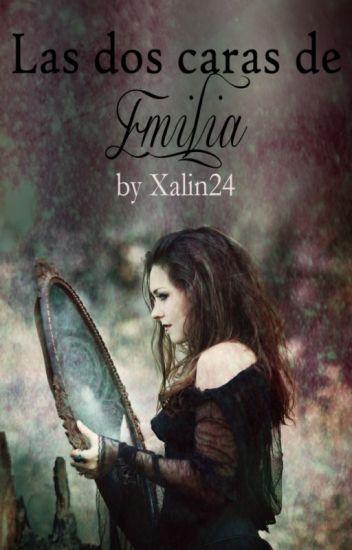 Las dos caras de Emilia (editando)
