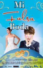 ?MI FALSA BODA?? by Lily_Park7