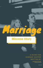 Marriage x MINRENE Fanfict by nolpercent
