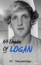 69 Shades Of Logan    FanFic:  Logan Paul   by TheLoversSaga