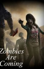 """""""Zombies are Coming"""" by GatiitoHipster"""