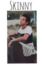 Skinny (Cameron Dallas fanfic) by 50shadesofgrier