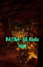 Bendy And The Ink Machine-All Audio Logs And Voices by sammylawrenceink