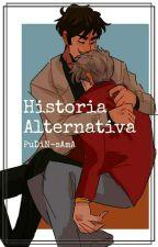 """Historia Alternativa"" (BL/Yaoi). by PuDiN-sAmA"