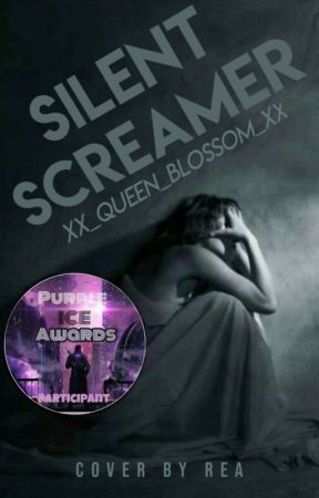 silent screamer | Wattys2019 ( Discontinued)  by illusionedkisses