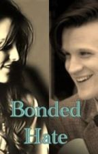 Bonded Hate (Matt Smith) by Doctor_Who_Sherlock