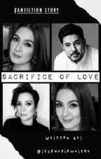 Sacrifice Of Love by babesdejaxx