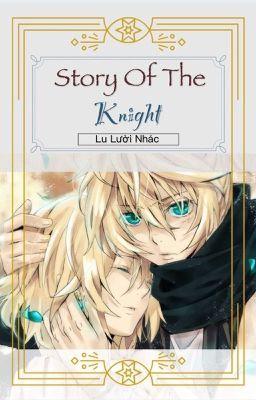 Đọc truyện {Kagamine} Story of the knight