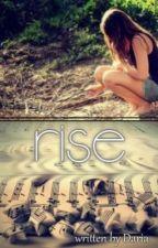 Rise by dream_dara