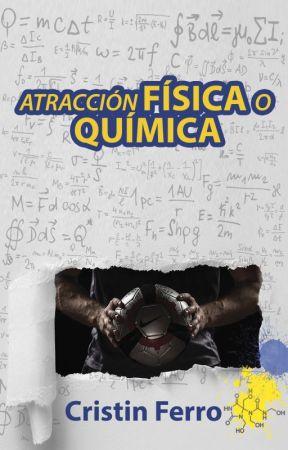 Atracción física o química by Cristin_Ferro