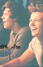We are theirs(Larry Stylinson Mpreg)[Book 1] -Complete✔- *under extreme editing* by Pun-Tree