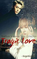 HaeHyuk Suspense Story Collection by KageMizukii