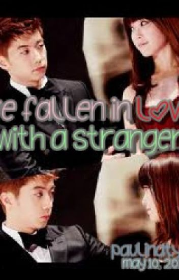 I've Fallen in Love with a Stranger ♥