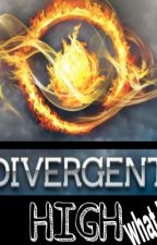 Divergent High: What if [BeingEdited] by fourever_fourtris10