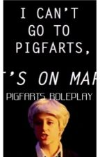 Operation Pigfarts (A Roleplay) by bookworm-y