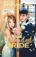 The Pretended Bride (Completed) by AyaSungit012
