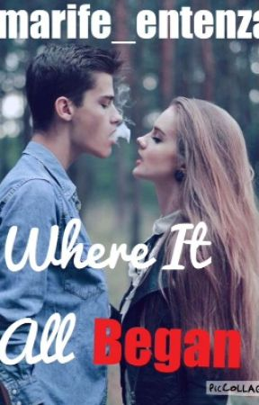 Where It All Began (Harry Styles Fanfic) by marife_entenza