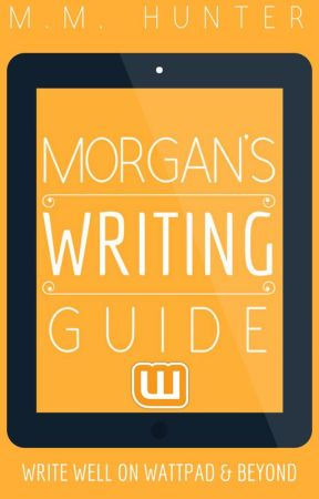 Morgan's Writing Guide - How to Write Romantic Plots and