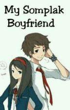 My Somplak Boyfriend by Ganss_