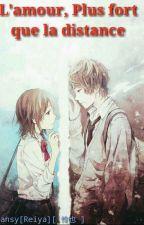 L'amour, plus fort que la distance by Reiya-Chan