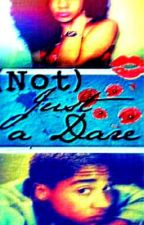 (Not) Just a Dare - An MB FanFic [NEEDS EDITING] by jazmynyvonne