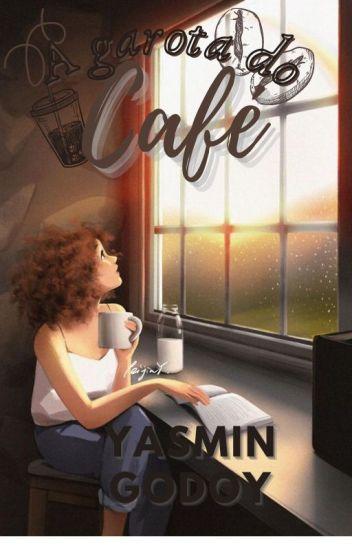 A Garota do café