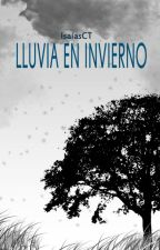 Lluvia en invierno by IsaiasCT