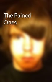The Pained Ones by x96xOtaku
