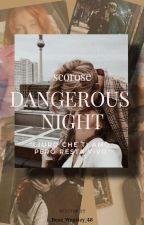 Dangerous Night/ Scorose by Rose_Weasley_48