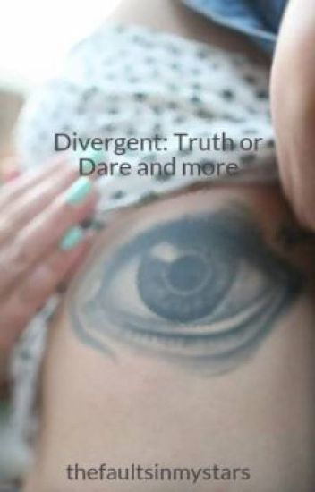 Divergent: Truth or Dare and more