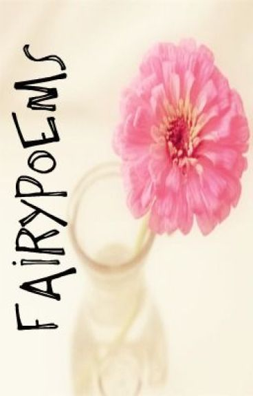 Fairypoems. (fairytale + poems)