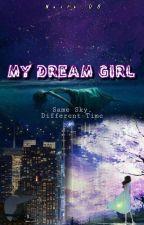My Dream Girl -[ON GOING) by AzureAG