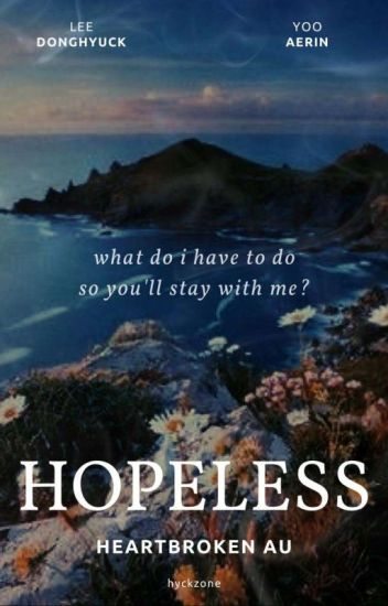 √ Hopeless   Lee Donghyuck