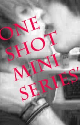 One Shot Mini Series' (BoyXBoy)