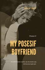 My Posesif Boyfriend (Preston Book 1) by Enniyy