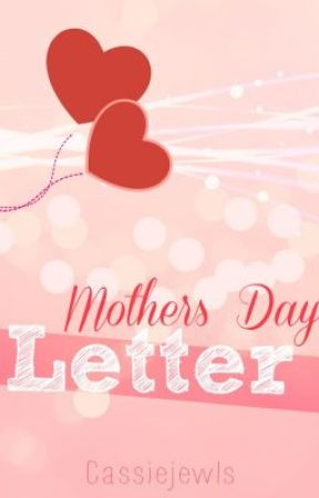 Mother s Day letter Wattpad
