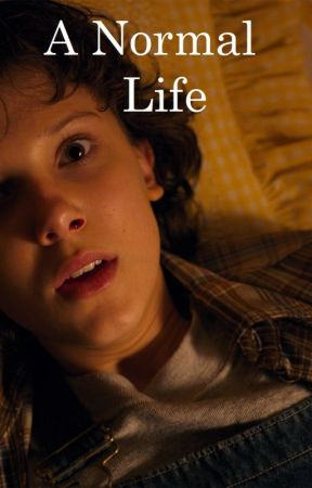 A Normal Life | Mileven - Chapter 1: A New Papa - Wattpad