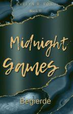 Midnight Games - Begierde  by Creazy_Jumper