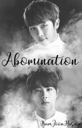 Abomination [NamJin] by NamJoonPasiva
