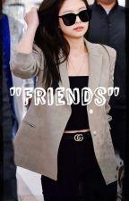 """Friends""(JenniexReader) by MrBlackHair"