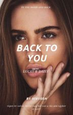 Back to you | szünetel | by viviieen