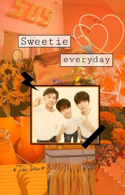 Đọc truyện • TFBOYS • | sweetie everyday |