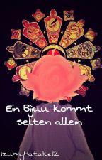 Ein Bijuu kommt selten allein/Pausiert/wird überarbeitet  by IzumyHatake12